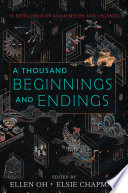A Thousand Beginnings and Endings Book PDF