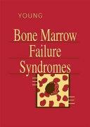 Bone Marrow Failure Syndromes