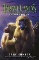 Bravelands Shifting Shadows Bravelands Book 4