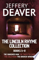 The Lincoln Rhyme Collection 5 8