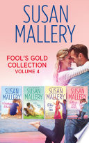 Fool s Gold Collection Volume 4  Halfway There   Just One Kiss   Two of a Kind   Three Little Words  Mills   Boon e Book Collections