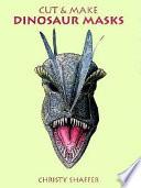 Cut and Make Dinosaur Masks