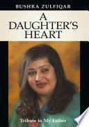 A DAUGHTER'S HEART : in a father-daughter relationship. it is a daughter's...