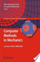 Computer Methods In Mechanics : mechanics in this book. these lectures...