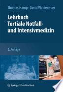 Lehrbuch Tertiale Notfall  und Intensivmedizin
