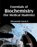 Essentials of Biochemistry  for Medical Students