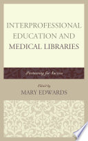 Interprofessional Education And Medical Libraries