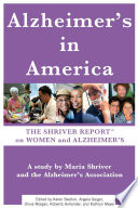 The Shriver Report  A Woman s Nation Takes On Alzheimer s