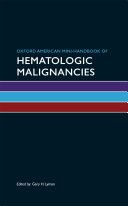 Oxford American Mini Handbook of Hematologic Malignancies