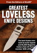 Greatest Loveless Knife Designs Book PDF