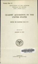 Quarry accidents in the United States during the calendar year 1911