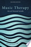 Music Therapy : range of healthcare and social contexts. since the...