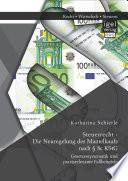 Steuerrecht - Die Neuregelung des Mantelkaufs nach § 8c KStG: Gesetzessystematik und praxisrelevante Fallbeispiele