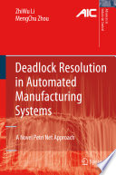 Deadlock Resolution in Automated Manufacturing Systems Book PDF