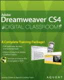 Dreamweaver CS4 Digital Classroom   Book and Video Training