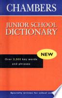 Chambers Junior School Dictionary