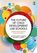 The Future Of Child Development Lab Schools