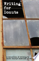 Writing for Donuts By The Homeless Youth Of Butte