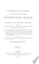 The Architect Engineer And Operative Builder S Constructive Manual Part I With Plates