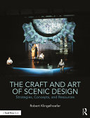 The Craft and Art of Scenic Design