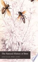 The Natural History of Bees