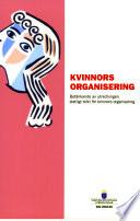 SOU 2004:059 Kvinnors organisering