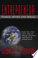 ENTREPRENEUR  POWER  MYTHS AND MAGIC