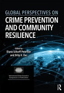 Global Perspectives on Crime Prevention and Community Resilience