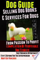 Dog Guide  Selling Dog Books   Services Dog   eBay Business Opportunities  Etsy   Beyond For The Entrepreneur