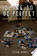 Dying to Be Perfect