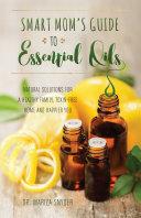 download ebook smart mom\'s guide to essential oils pdf epub