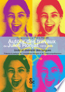 Autour des travaux de Jules Ronjat  1913 2013