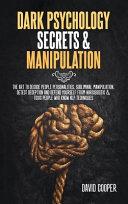 Dark Psychology Secrets Manipulation