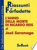 L Anno Della Morte Di Ricardo Reis Di Jose Saramago   Riassunto
