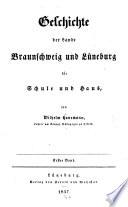 Geschichte der Lande Braunschweig und L  neberg f  r Schule und Haus