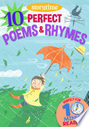 10 Perfect Poems   Rhymes for 4 8 Year Olds  Perfect for Bedtime   Independent Reading   Series  Read together for 10 minutes a day   Storytime