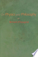 On Physics and Philosophy