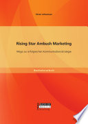 Rising Star Ambush Marketing  Wege zur erfolgreichen Kommunikationsstrategie