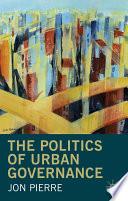 The Politics of Urban Governance
