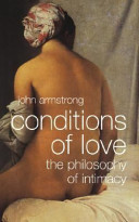 Conditions of Love  The Philosophy of Intimacy