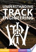 Understanding Track Engineering