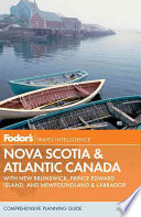 Fodor s Nova Scotia and Atlantic Canada