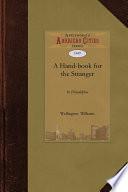 A Hand Book for the Stranger in Philadelphia