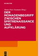 Der Monadenbegriff zwischen Spätrenaissance und Aufklärung