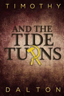 And The Tide Turns book
