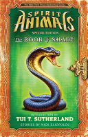 The Book of Shane  Complete Collection  Spirit Animals  Special Edition