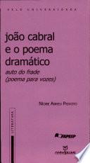João Cabral e o poema dramático, Auto do frade (poema para vozes)