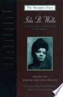 The Memphis Diary of Ida B  Wells