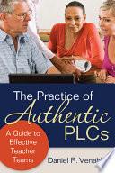 The Practice of Authentic PLCs