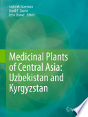 Medicinal Plants of Central Asia: Uzbekistan and Kyrgyzstan At Rutgers University And Colleagues